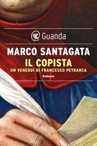 Il copista Un venerdì di Francesco Petrarca