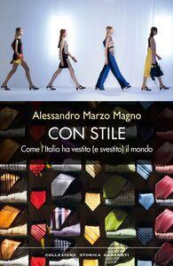 Con stile Come l'Italia ha vestito (e svestito) il mondo