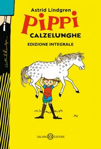 Pippi Calzelunghe - ed. 75 ANNI Edizione integrale