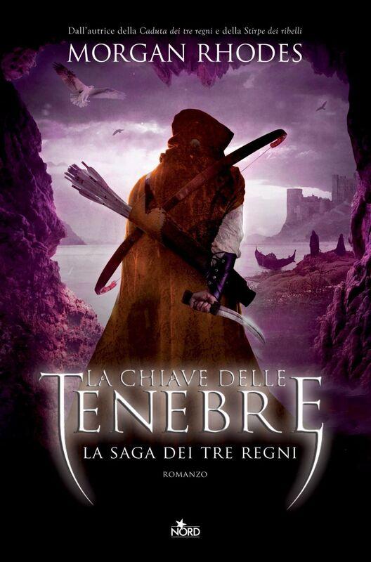 La chiave delle tenebre La saga dei Tre Regni [vol. 3]