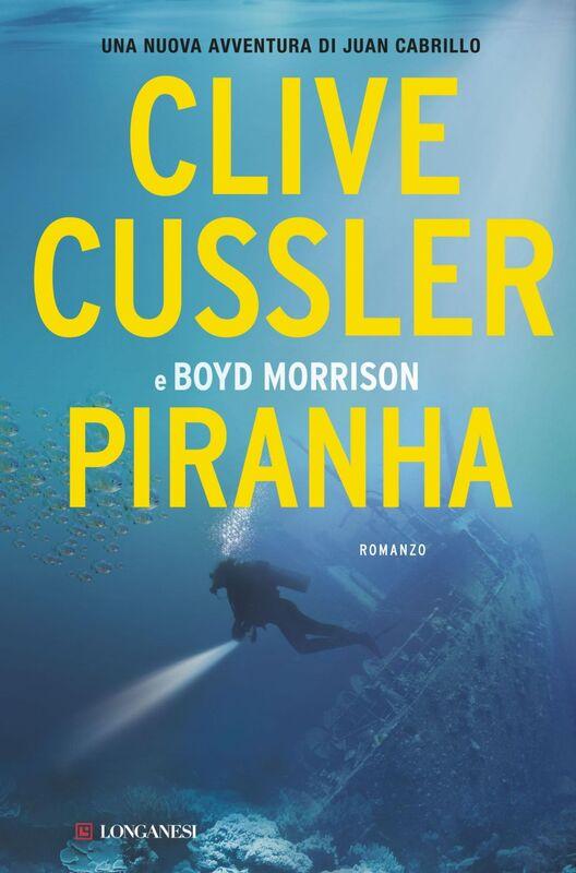 Piranha Oregon Files - Le avventure del capitano Juan Cabrillo