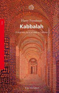 Kabbalah Il segreto, lo scandalo e l'anima