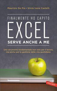 Finalmente ho capito che Excel serve anche a me Uno strumento fondamentale non solo per il lavoro, ma anche per la gestione della vita quotidiana