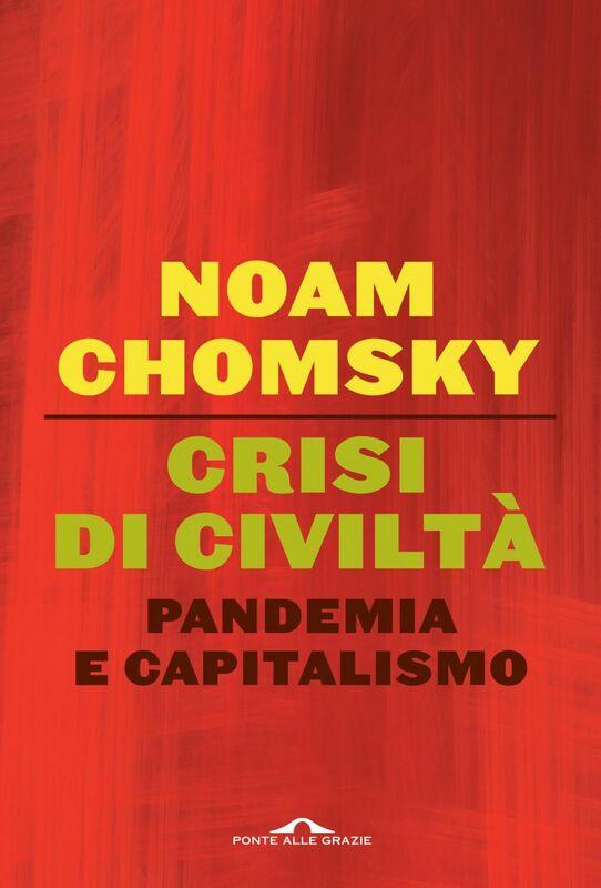 Crisi di civiltà Pandemia e capitalismo