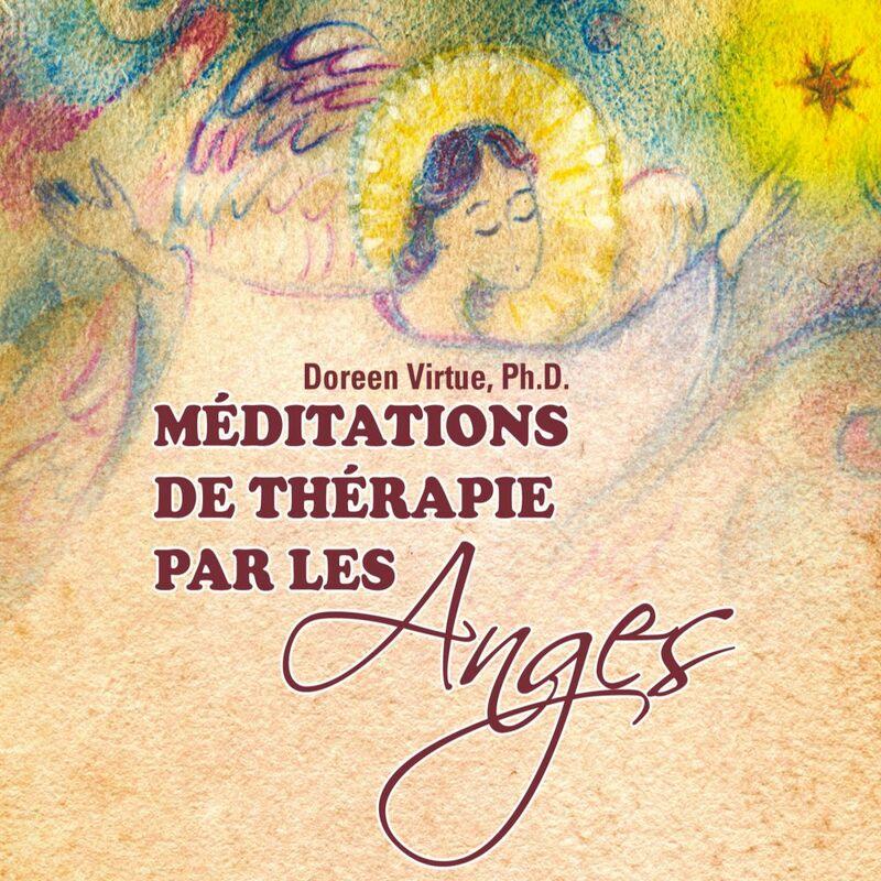 Méditations de thérapie par les Anges
