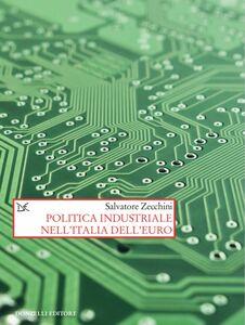 Politica industriale nell'Italia dell'euro