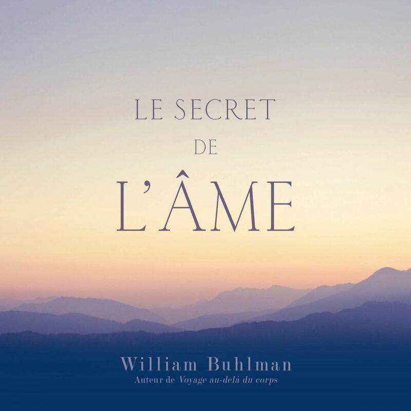 Le secret de l'âme Le secret de l'âme