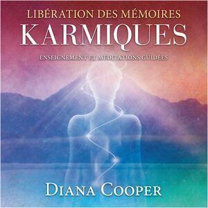 Libérations des mémoires Karmiques Enseignement et méditations guidées