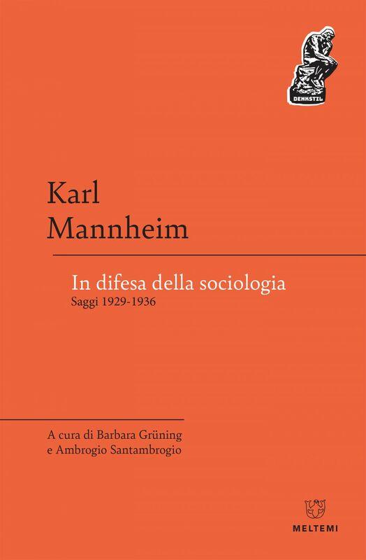 In difesa della sociologia Saggi 1929-1936