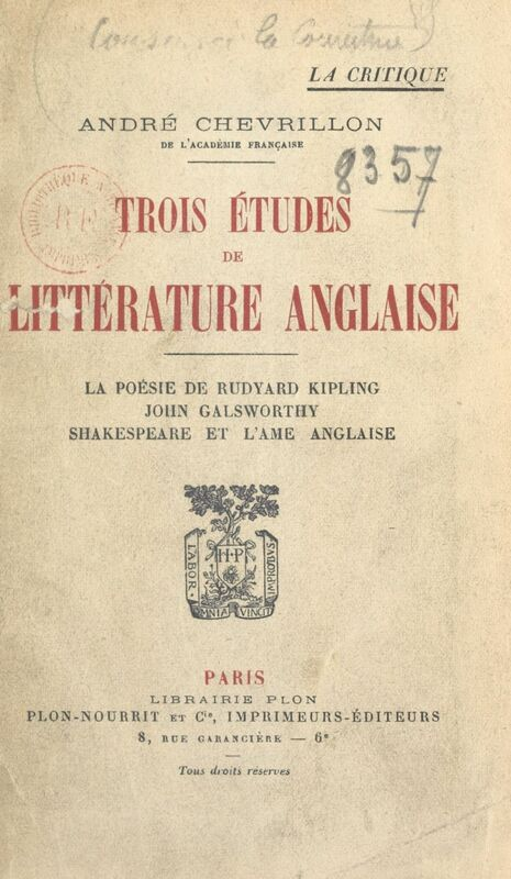 Trois études de littérature anglaise La poésie de Rudyard Kipling ; John Galsworthy ; Shakespeare et l'âme anglaise