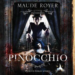 Les contes interdits - Pinocchio