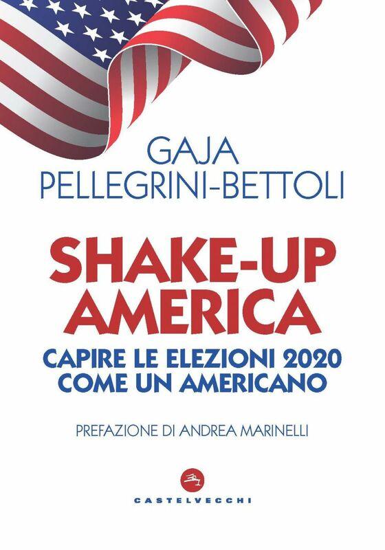 Shake-up America Capire le elezioni 2020 come un americano