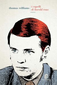 I capelli di Harold Roux