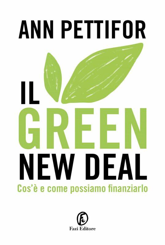 Il Green New Deal Cos'è e come possiamo finanziarlo