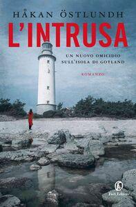 L'intrusa Un nuovo omicidio sull'isola di Gotland