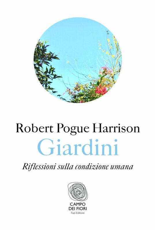 Giardini Riflessioni sulla condizione umana