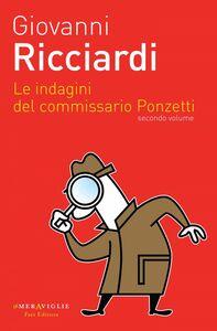 Le indagini del commissario Ponzetti 2