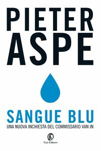 Sangue blu Una nuova inchiesta del commissario Van In