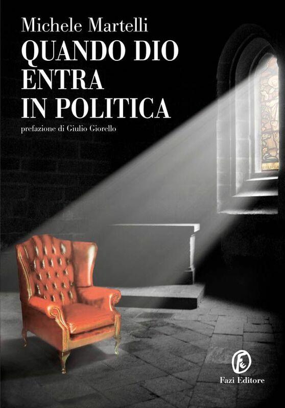 Quando Dio entra in politica