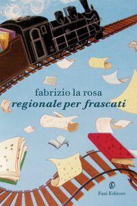 Regionale per Frascati