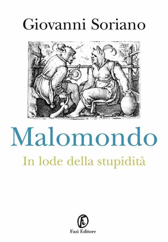 Malomondo In lode della stupidità