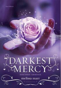 Darkest Mercy Discordi armonie