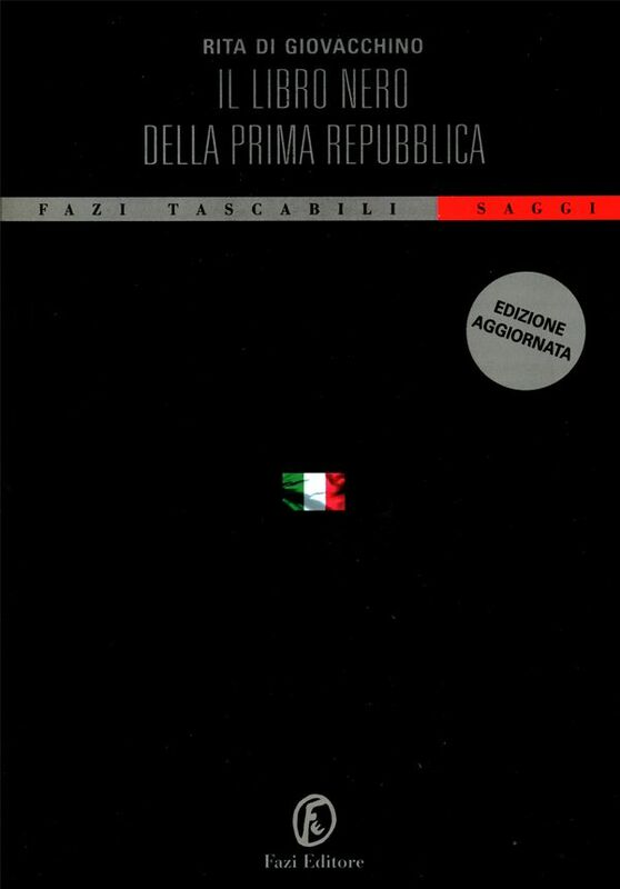 Il libro nero della Prima Repubblica
