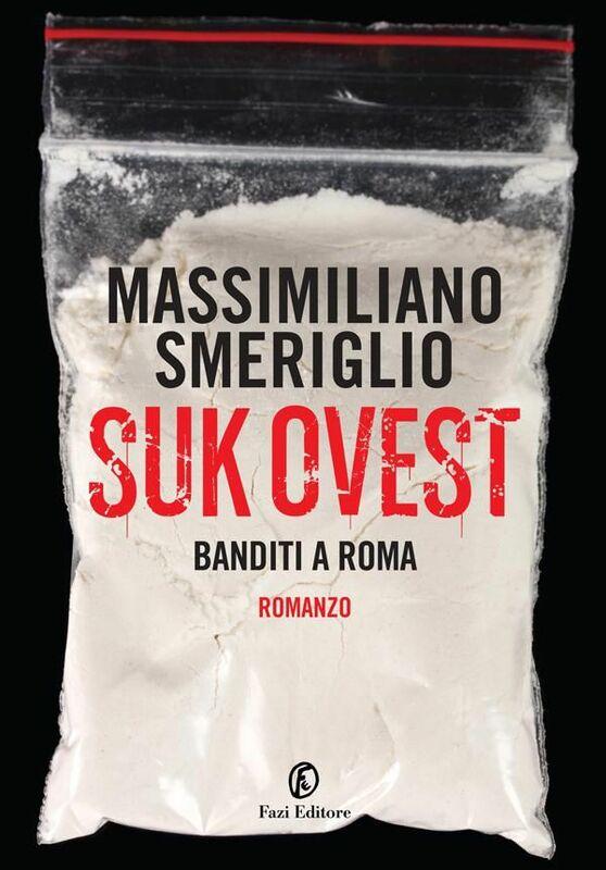 Suk Ovest Banditi a Roma