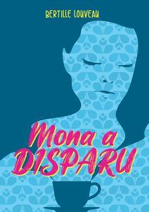 Mona a disparu