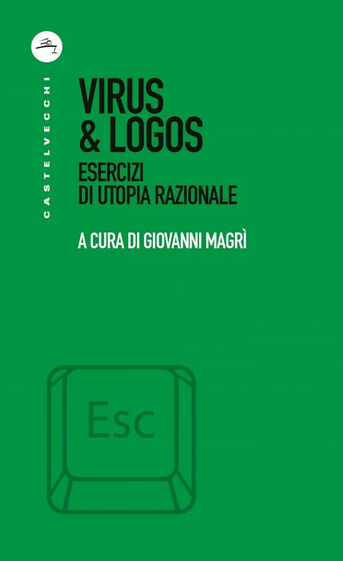 Virus&Logos Esercizi di utopia razionale