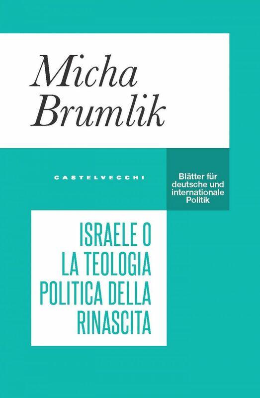 Israele o la teologia politica della rinascita