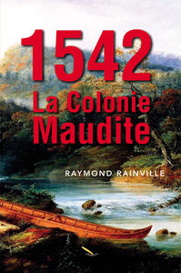1542 La colonie maudite