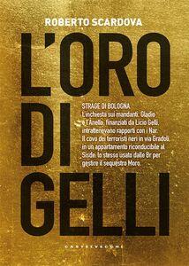L'oro di Gelli Strage di Bologna