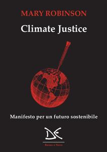 Climate justice Manifesto per un futuro sostenibile