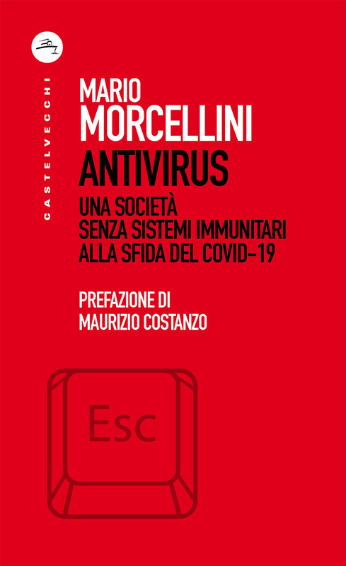 Antivirus Una società senza sistemi immunitari alla sfida del Covid-19