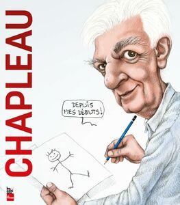 Chapleau - Depuis mes débuts