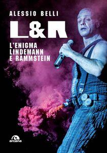 L. & R. L'enigma Lindemann e Rammstein