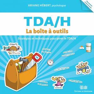 TDA/H :  La boîte à outils TDA/H