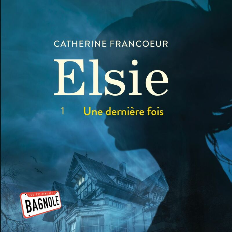 Elsie 1 Une dernière fois