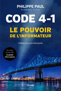 Code 4-1 Le pouvoir de l'informateur