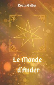 Le Monde d'Ander Intrigues et Magies
