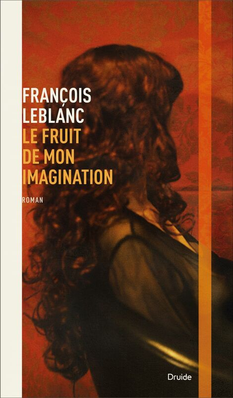 Le fruit de mon imagination