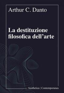 La destituzione filosofica dell'arte