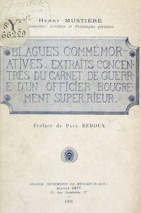 Blagues commémoratives Extraits concentrés du carnet de guerre d'un officier bougrement super-rieur