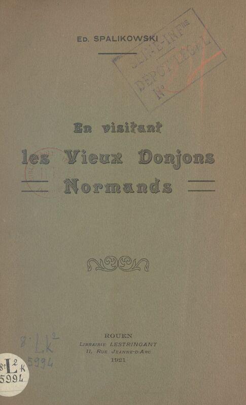 En visitant les vieux donjons normands