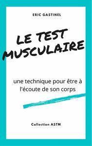 Le Test musculaire Une technique pour être à l'écoute de son corps