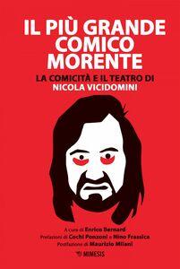 Il più grande comico morente La comicità e il teatro di Nicola Vicidomini