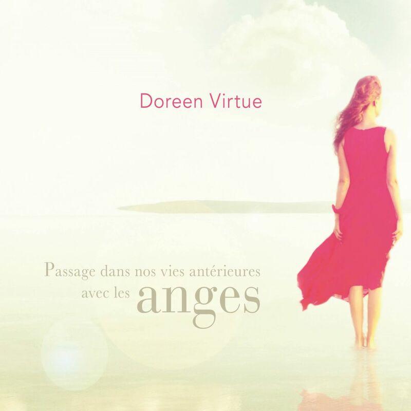 Passage dans nos vies antérieures avec les anges Passage dans nos vies antérieures avec les anges