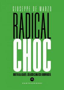 Radical choc Diritto alla salute, collasso climatico e biodiversità