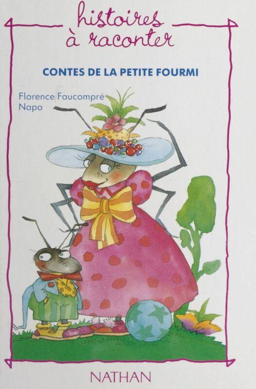 Contes de la petite fourmi